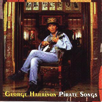 George Harrison - Pirate Songs